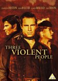 Three Violent People [1957]