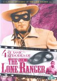 The Lone Ranger - 4 Classic Episodes - Vol. 2 - Pete And Pedro / The Renegades / High Heels / Six Guns Legacy