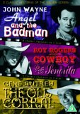 3 Classic Westerns Of The Silver Screen - Vol. 4 - Angel And The Badman / Cowboy And The Senorita