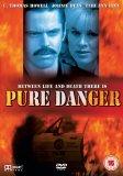 Pure Danger DVD