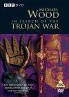 In Search Of The Trojan War [2004]