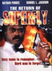 The Return Of The Superfly [1999]