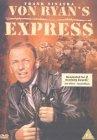 Von Ryan's Express [1965]