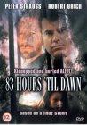 83 Hours 'Til Dawn [1990]
