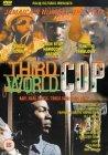 Third World Cop [1999]