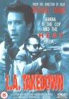 L.A. Takedown [1989]