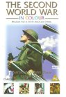 The Second World War In Colour [1999]