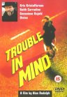 Trouble In Mind [1985]