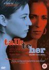 Talk To Her [2002]