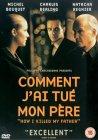 Comment J'ai Tue Mon Pere [2001]