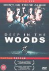 Deep In The Woods [2000]