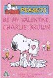 Peanuts - Be My Valentine Charlie Brown / Snoopy's Getting Married