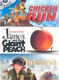 Chicken Run/James & the Giant Peach/Anastasia