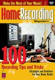 100 Recording Tips And Tricks