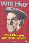Will Hay - Old Bones Of The River [1938]
