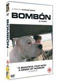 Bombon El Perro [2004]