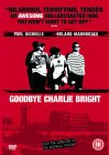 Goodbye Charlie Bright [2001]