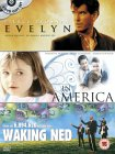 Waking Ned / Evelyn / In America [1998]
