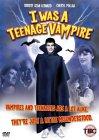 I Was A Teenage Vampire [1988]