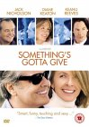 Something's Gotta Give [2004]