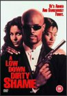 A Low Down Dirty Shame [1995]