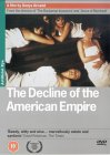 The Decline Of The American Empire [1986]