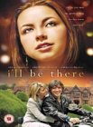 I'll Be There [2003]