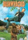 Bushwhacked [1995]