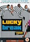 Lucky Break [2001]