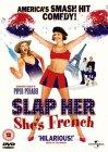Slap Her... She's French [2002]