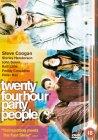 Twenty Four Hour Party People [2002]