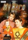 My Hero - Series 3 - Episodes 6-10 [2002]