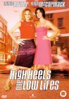 High Heels And Low Lifes [2001]