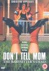 Don't Tell Mom The Babysitter's Dead [1991]
