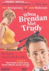 When Brendan Met Trudy [2001]