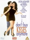 I Don't Buy Kisses Anymore [1992]