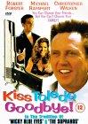 Kiss Toledo Goodbye [1999]