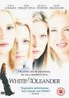 White Oleander [2003]