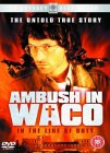 Ambush In Waco - In The Line Of Duty [1993]