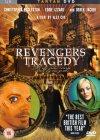 Revengers Tragedy [2002]