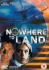 Nowhere To Land [2000]