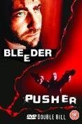 Pusher / Bleeder
