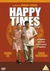 Happy Times [2002]