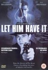Let Him Have It [1991]