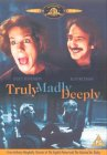 Truly, Madly, Deeply [1992]