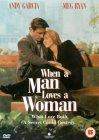 When A Man Loves A Woman [1994]