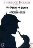 Sherlock Holmes - Pearl Of Death / Woman In Green