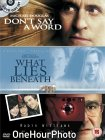 Don't Say A Word / One Hour Photo / What Lies Beneath [2001]
