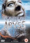 Creatures From The Abyss [2000] DVD