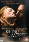 Killing Me Softly [2002]